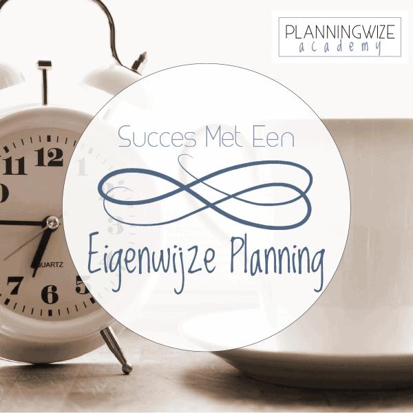 succes met jouw eigenwijze planning