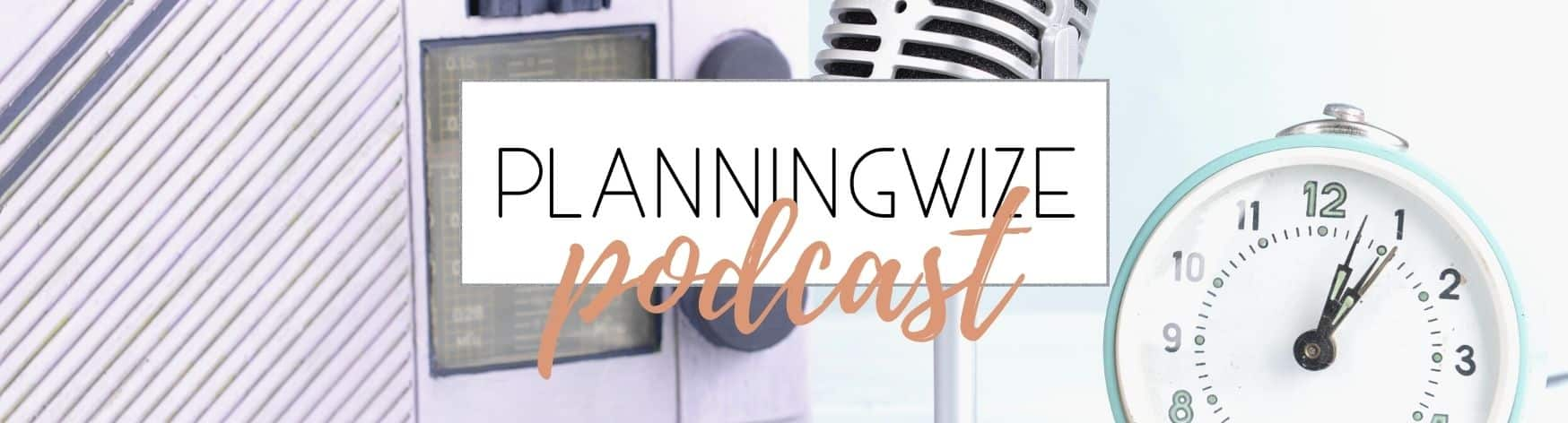 Planningwize Podcast – 1: to do or not to do